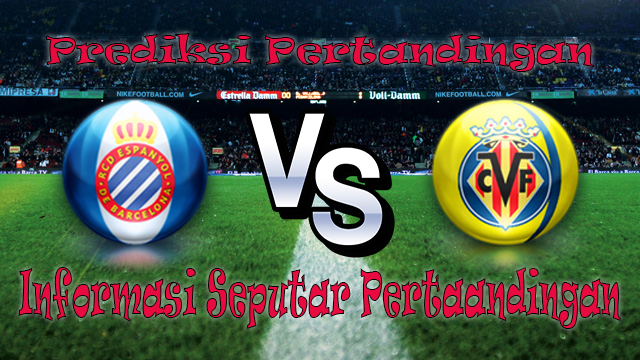 Perkiraan Espanyol vs Villarreal