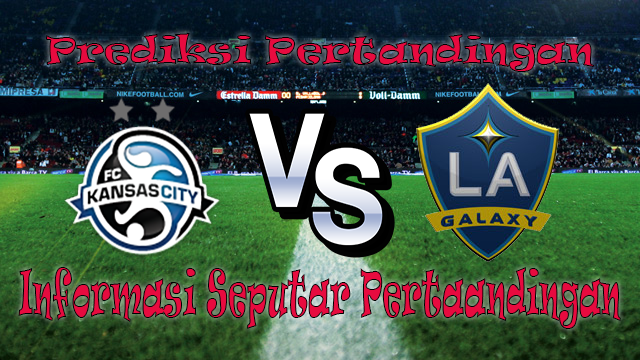 PREDIKSI PERTANDINGAN KANSAS CITY VS LA GALAXY